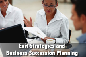 Exit Strategies and Business Succession Planning